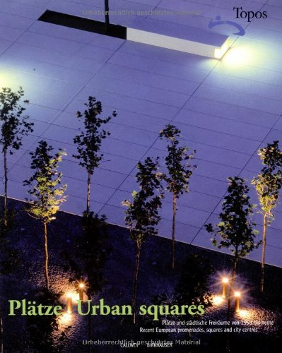 9783764366704: Urban Squares /Anglais/Allemand: Recent European Promenades, Squares and City Centres
