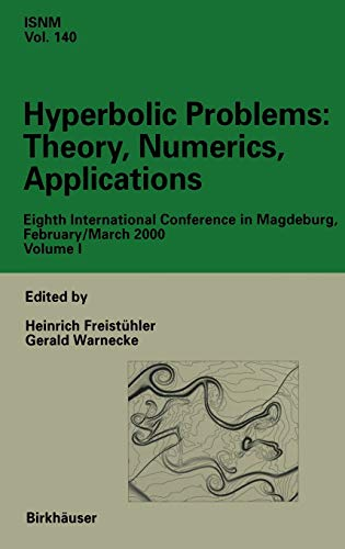 Hyperbolic Problems: Theory, Numerics, Applications: Eighth International Conference in Magdeburg, ...