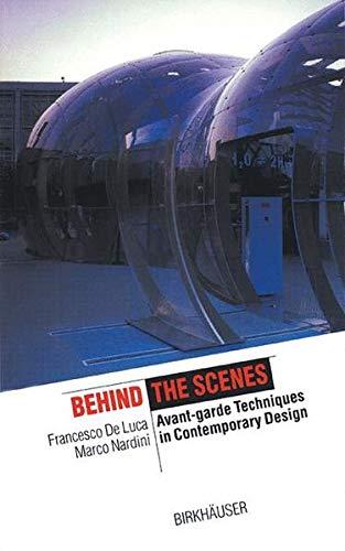 Behind the Scene: Avant-garde techniques in contemporary: De Luca, Francesco,
