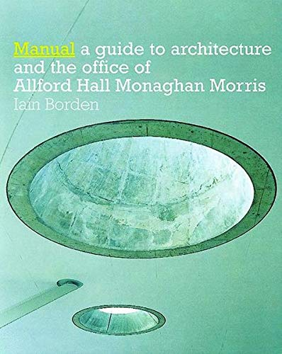 9783764367558: Manual: The Architecture and Office of Allford Hall Monaghan Morris