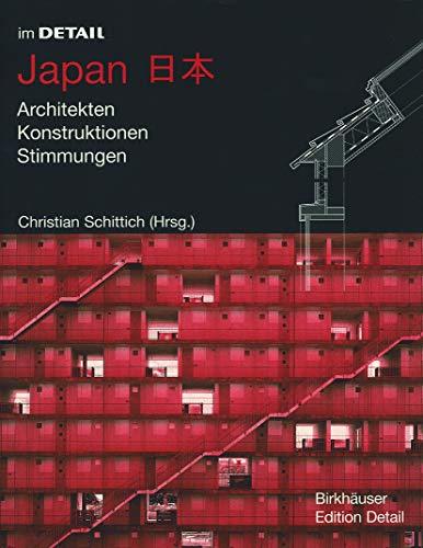 9783764367565: Im Detail: Japan: Architekten, Konstruktionen, Stimmungen (In Detail (Deutsch)) (BIRKHÄUSER)