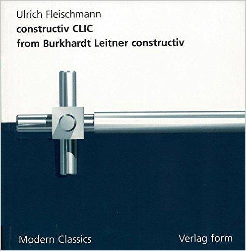 Constructiv CLIC from Burkhardt Leitner Constructiv: Fleischmann, Ulrich