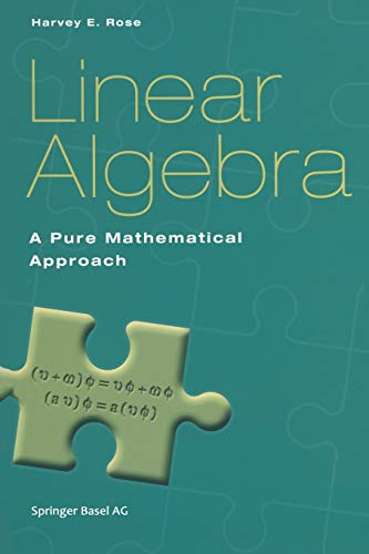 9783764367923: Linear Algebra: A Pure Mathematical Approach