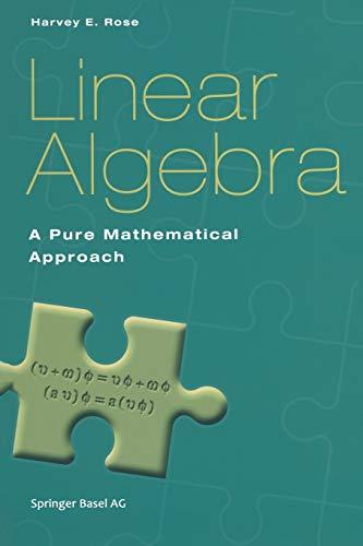 9783764367923: Linear Algebra: A Pure Mathematical Approach