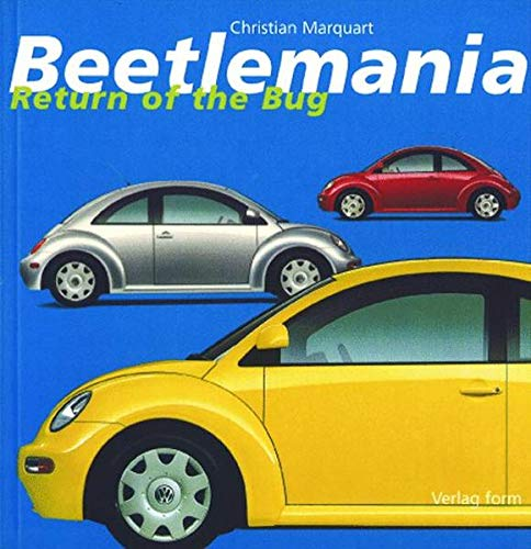 BEETLEMANIA. Return of the Bug.