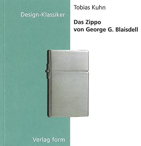 9783764368692: Das Zippo von George G. Blaisdell (Design-Klassiker (dt) (Birkhäuser)) (German Edition)