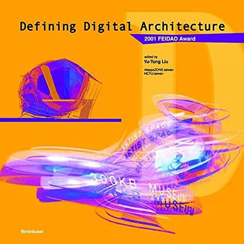 9783764368913: Defining Digital Architecture: 2001 FEIDAD Award