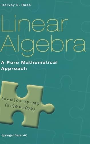9783764369057: Linear Algebra: A Pure Mathematical Approach