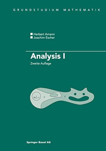 9783764369286: Analysis I (Grundstudium Mathematik)