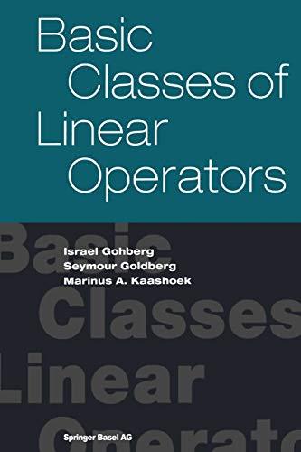 9783764369309: Basic Classes of Linear Operators