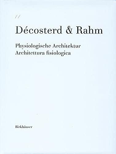 9783764369453: Décosterd & Rahm: Physiologische Architektur / architettura fisiologica