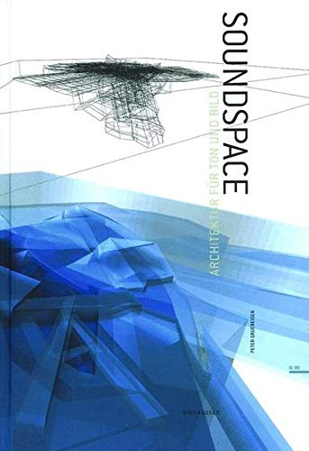 9783764369743: Soundspace: Architecture for Sound and Vision