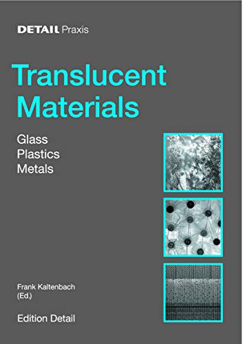 9783764370336: Detail Practice: Translucent Material: Glass, Plastic, Metal