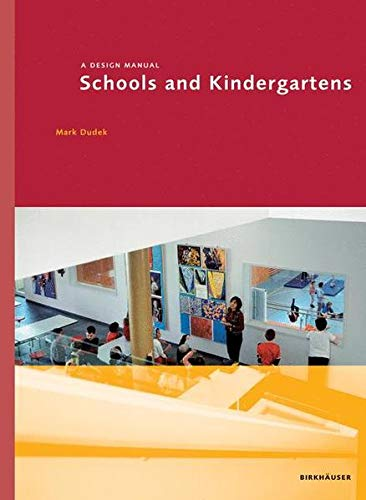 Schools & Kindergartens a Design Manual: Dudek, Mark