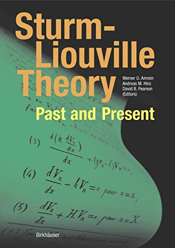 9783764370664: Sturm-Liouville Theory: Past and Present