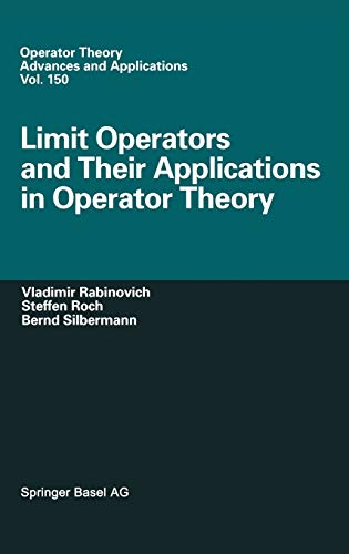 Limit Operators and Their Applications in Operator Theory: Vladimir Rabinovich