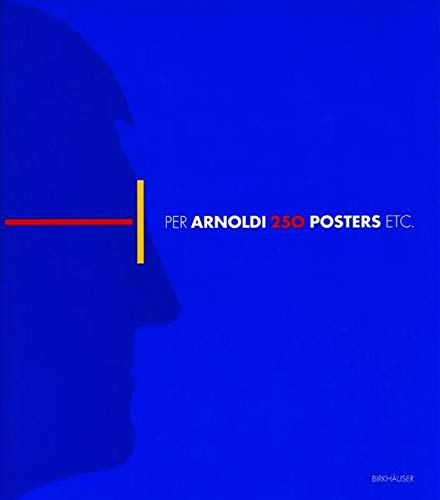 Per Arnoldi 250 posters etc.: Per Arnoldi