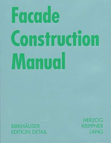 9783764371098 facade construction manual construction manuals rh abebooks com Glass Facade Building Facades in Architecture