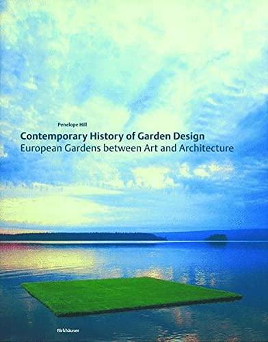 9783764371173: Contemporary History of Garden Design