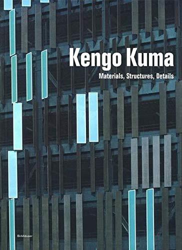 9783764371227: Kengo Kuma: Materials, Structures, Details
