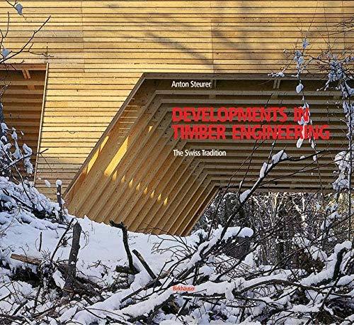 Developments in Timber Engineering: Steurer, Anton