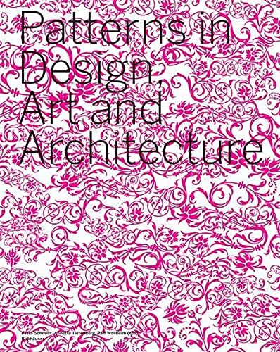9783764371845: Patterns in Design, Art and Architecture