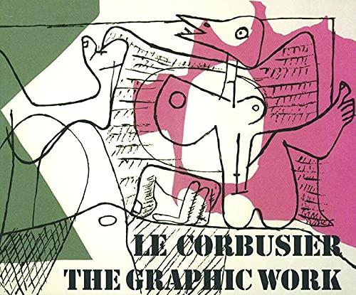 9783764372187: Le Corbusier - The Graphic Work / Le Corbusier - Das grafische Werk