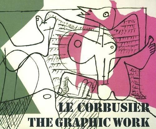 9783764372255: Le Corbusier - the Graphic Work / Le Corbusier - Das Grafische Werk