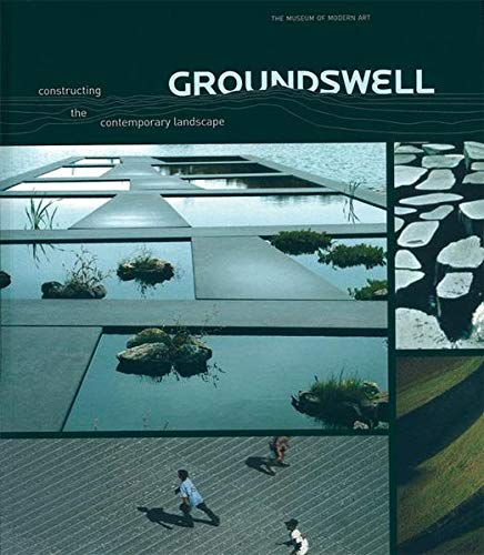 9783764372408: Groundswell: Constructing the Contemporary Landscape (BIRKHÄUSER)