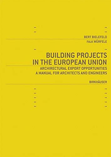 Building Projects in the European Union: Bert Bielefeld