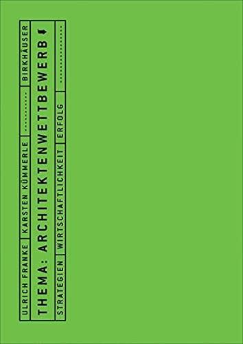 9783764372606: Thema: Architektenwettbewerb: Strategien, Wirtschaftlichkeit, Erfolg (BIRKHÄUSER)