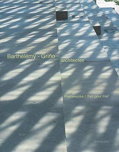 Barthélémy Griño Architectes : Warps and Wefts: Grino, Barthelemy