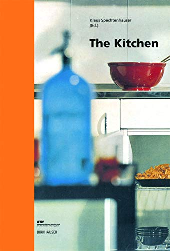 The Kitchen (Living Concepts): Klaus Spechtenhauser (Editor)
