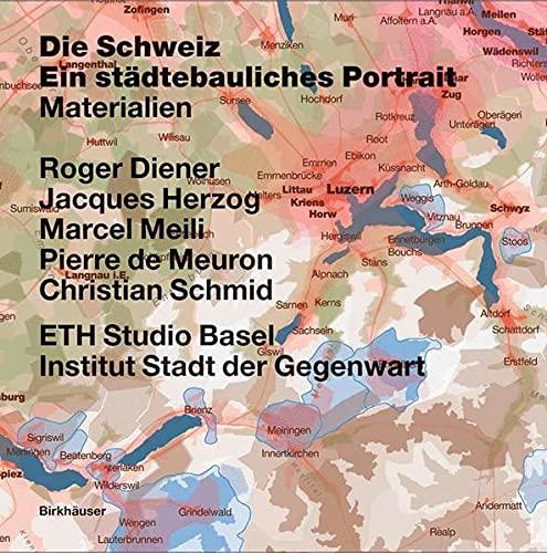 9783764372880: La Suisse - portrait urbain: Vol. 1: Introduction - Vol. 2: Frontières, communes : brève histoire du territoire - Vol. 3: Matériaux