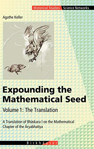 EXPOUNDING THE MATHEMATICAL SEED. VOL. 1: THE: Keller
