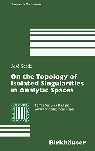 9783764373221: On the Topology of Isolated Singularities in Analytic Spaces (Progress in Mathematics)