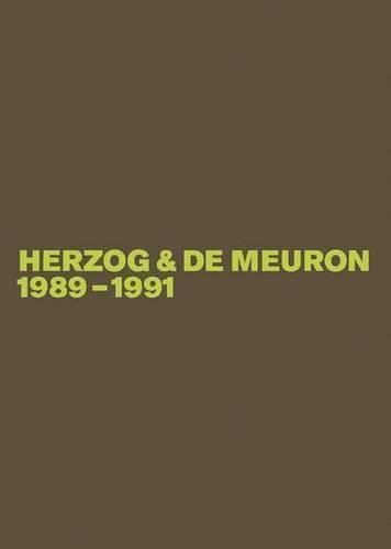 9783764373658: Herzog & de Meuron 1989-1991: Das Gesamtwerk / the Complete Works: v. 2 (BIRKHÄUSER)