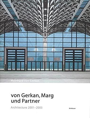9783764373665: von Gerkan, Marg und Partner: Architecture 2001-2003 (BIRKHÄUSER)