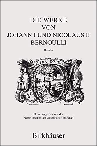 Die Werke von Johann und Nicolaus Bernoulli: Johann Bernoulli
