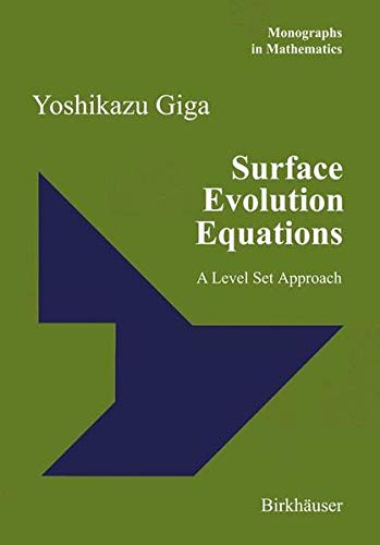 9783764373917: Surface Evolution Equations. A Level Set Approach