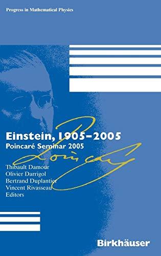 9783764374358: Einstein, 1905-2005: Poincaré Seminar 2005 (Progress in Mathematical Physics)