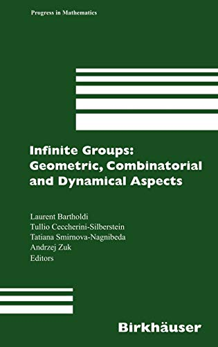 Infinite Groups: Geometric, Combinatorial and Dynamical Aspects (Progress in Mathematics): Birkhä...