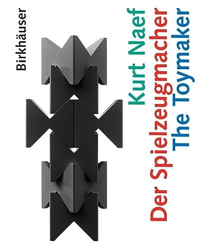 9783764375041: Kurt Naef - Der Spielzeugmacher / The Toymaker