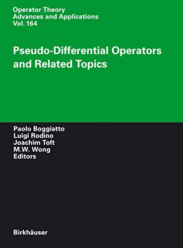 Pseudo-Differential Operators and Related Topics (Operator Theory: Advances and Applications): H. ...
