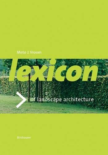Lexicon of Garden and Landscape Architecture: Meto J. Vroom