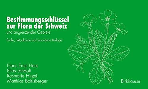 Bestimmungsschlüssel zur Flora der Schweiz und angrenzender Gebiete.: Hess, Hans Ernst ; ...