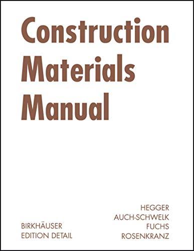 9783764375706: Construction Materials Manual (BIRKHÄUSER)