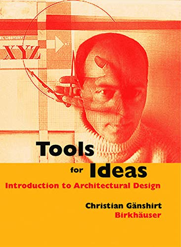 9783764375775: Tools for Ideas: An Introduction to Architectural Design
