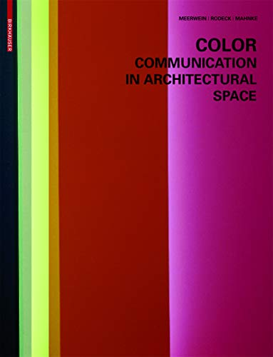 9783764375966: Color - Communication in Architectural Space
