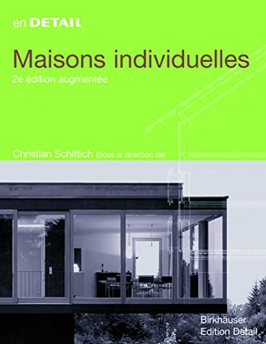 9783764376369: Maisons individuelles (In Detail (français)) (French Edition)